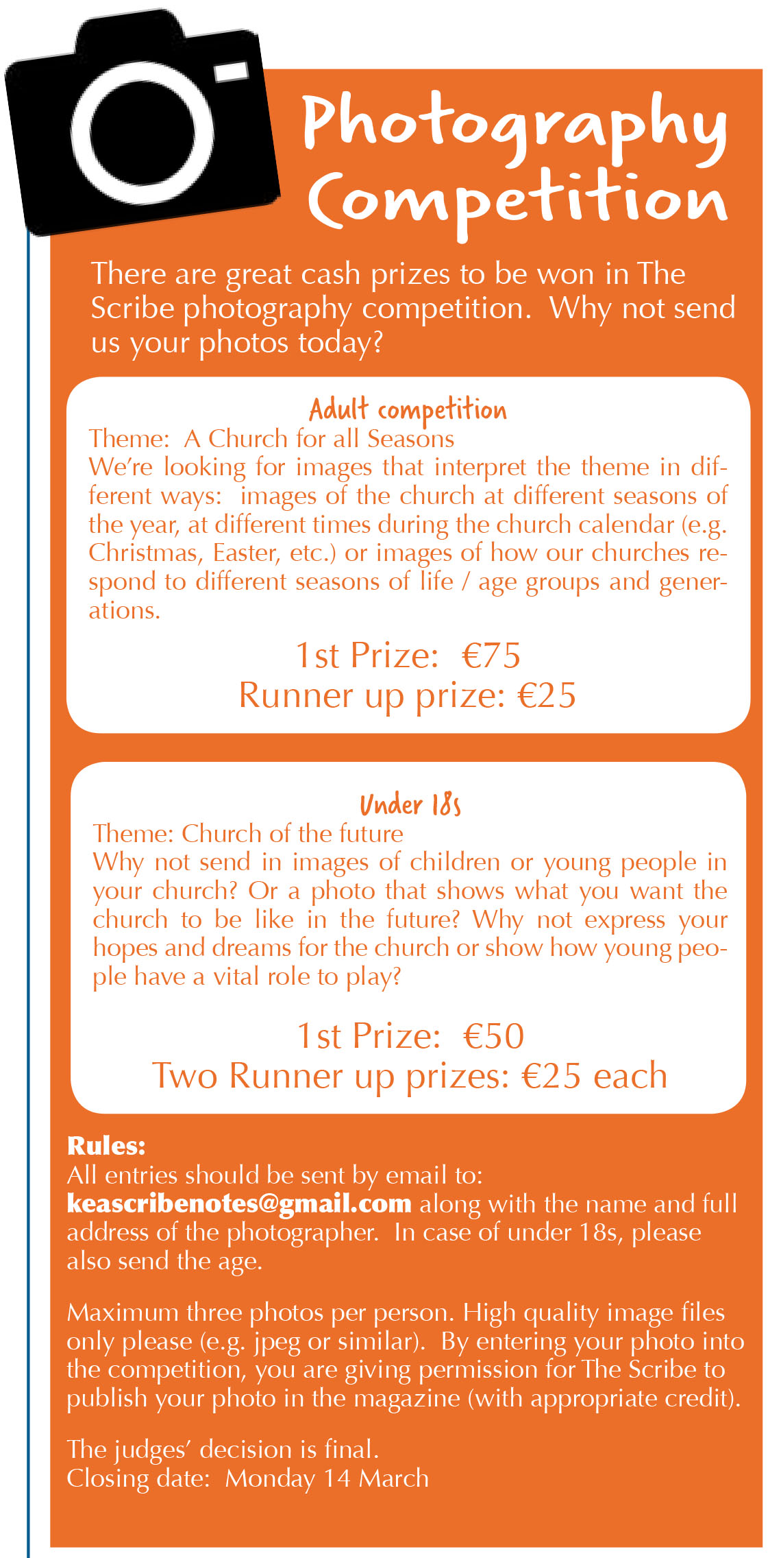 There are great cash prizes to be won in The Scribe photography competition. Why not send us your photos today?